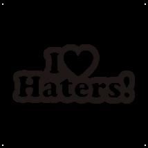 I Love Haters feliratos autó matrica, fekete