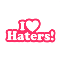 I Love Haters feliratos autó matrica, pink