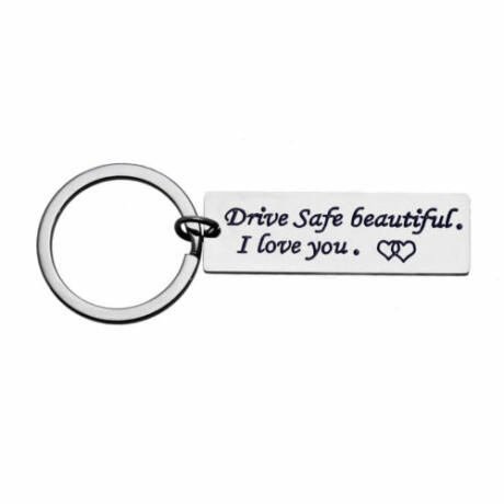 Drive safe BEAUTIFUL emlékeztető kulcstartó