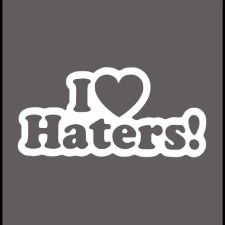 I Love Haters feliratos autó matrica, fehér